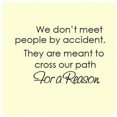 I met you for a reason!!